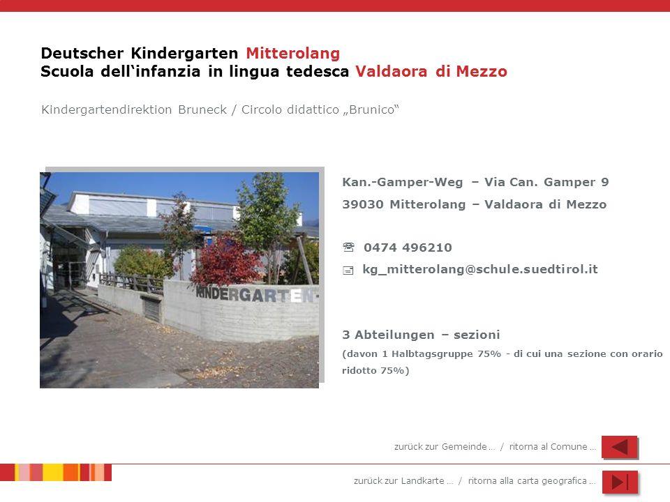 Deutscher Kindergarten Mitterolang Scuola dell'infanzia in lingua tedesca Valdaora di Mezzo