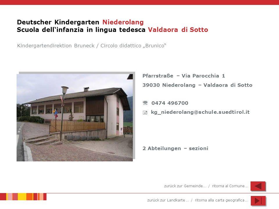 Deutscher Kindergarten Niederolang Scuola dell'infanzia in lingua tedesca Valdaora di Sotto