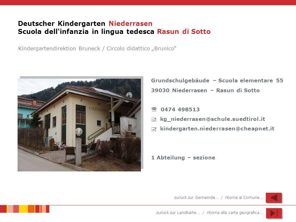 Deutscher Kindergarten Niederrasen Scuola dell'infanzia in lingua tedesca Rasun di Sotto