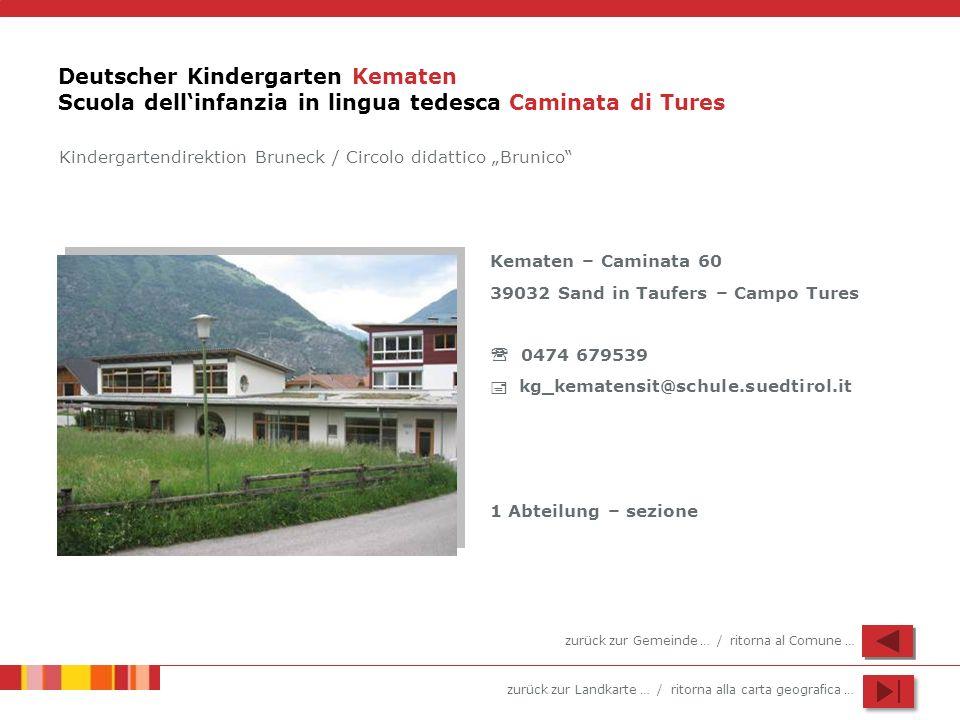 Deutscher Kindergarten Kematen Scuola dell'infanzia in lingua tedesca Caminata di Tures
