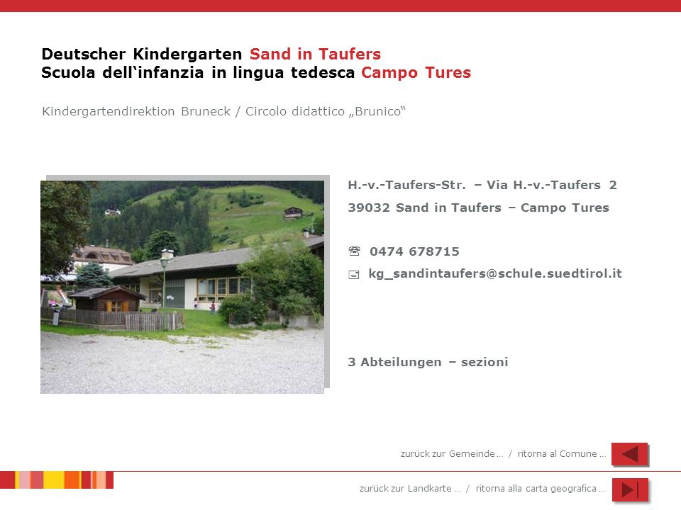 Deutscher Kindergarten Sand in Taufers Scuola dell'infanzia in lingua tedesca Campo Tures