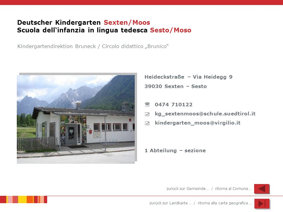 Deutscher Kindergarten Sexten/Moos Scuola dell'infanzia in lingua tedesca Sesto/Moso