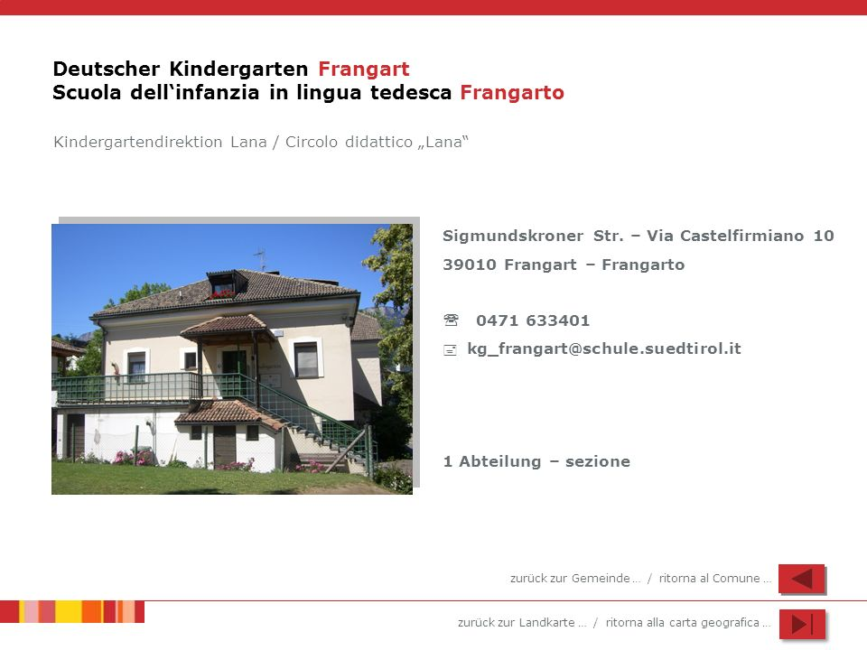 Deutscher Kindergarten Frangart Scuola dell'infanzia in lingua tedesca Frangarto