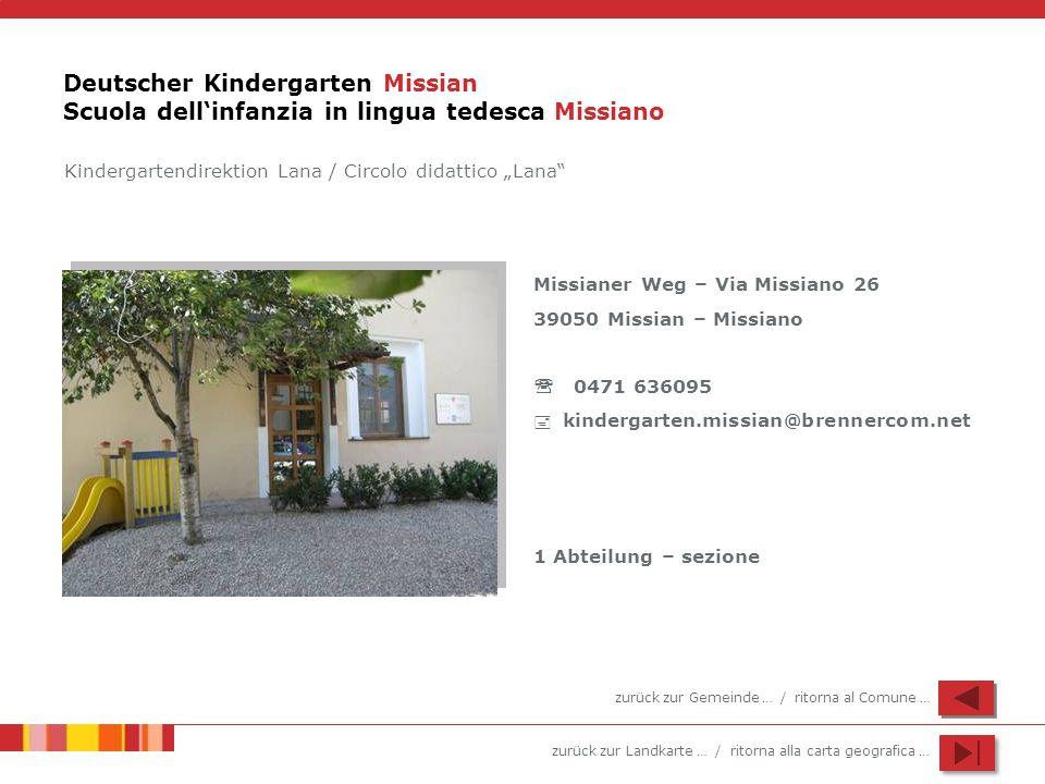 Deutscher Kindergarten Missian Scuola dell'infanzia in lingua tedesca Missiano