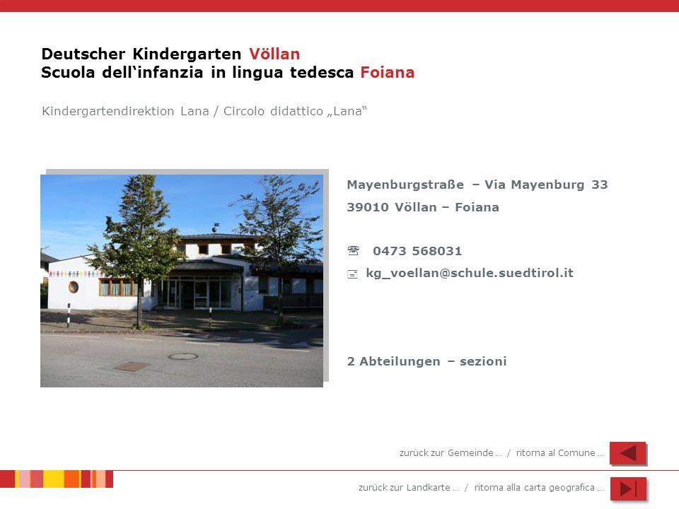 Deutscher Kindergarten Völlan Scuola dell'infanzia in lingua tedesca Foiana
