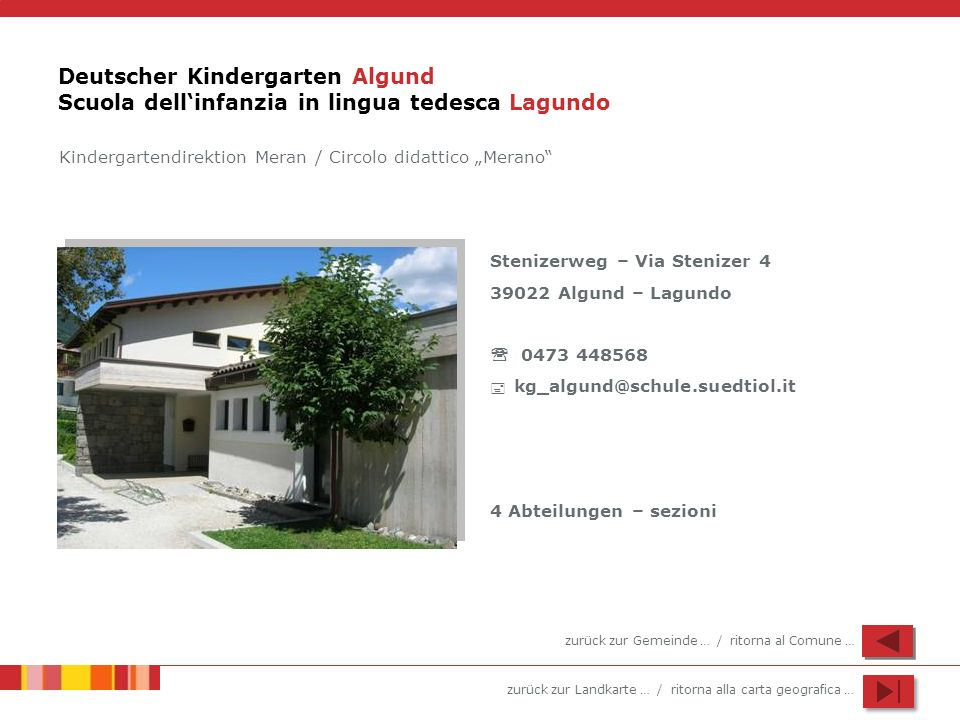 Deutscher Kindergarten Algund Scuola dell'infanzia in lingua tedesca Lagundo