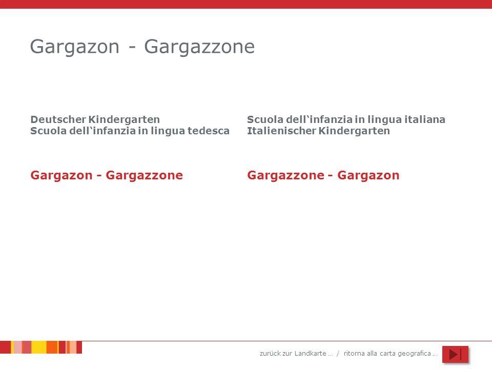Gargazon - Gargazzone Gargazon - Gargazzone Gargazzone - Gargazon