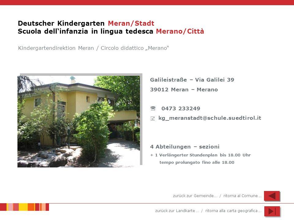 Deutscher Kindergarten Meran/Stadt Scuola dell'infanzia in lingua tedesca Merano/Città