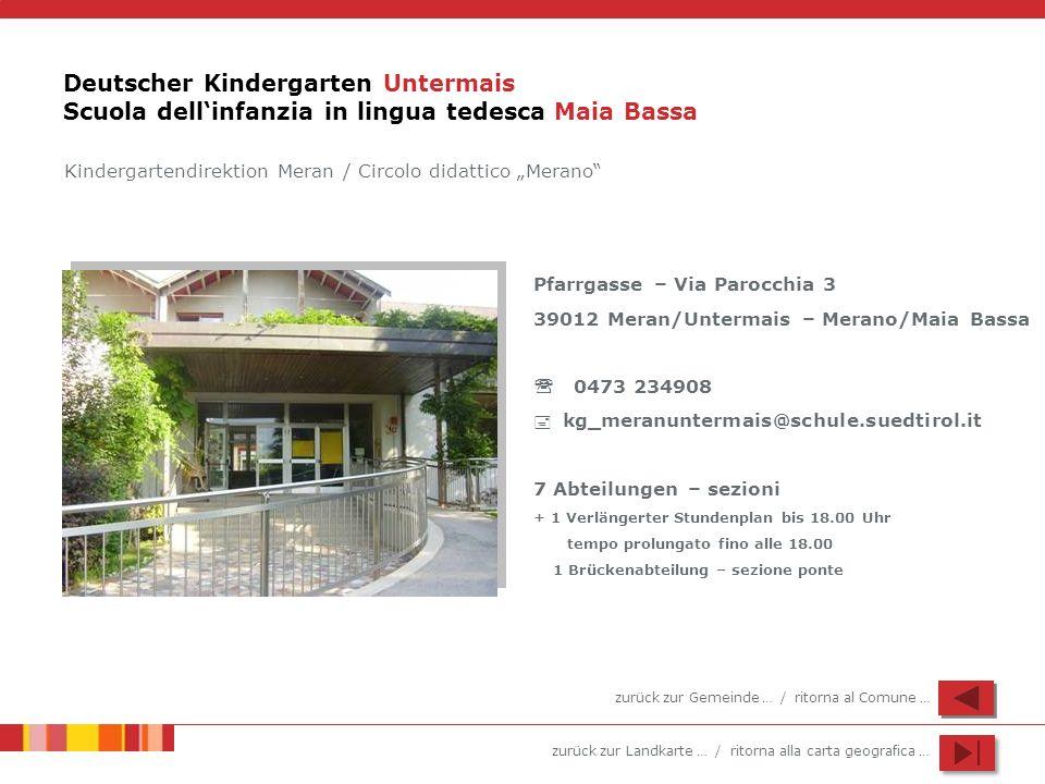 Deutscher Kindergarten Untermais Scuola dell'infanzia in lingua tedesca Maia Bassa