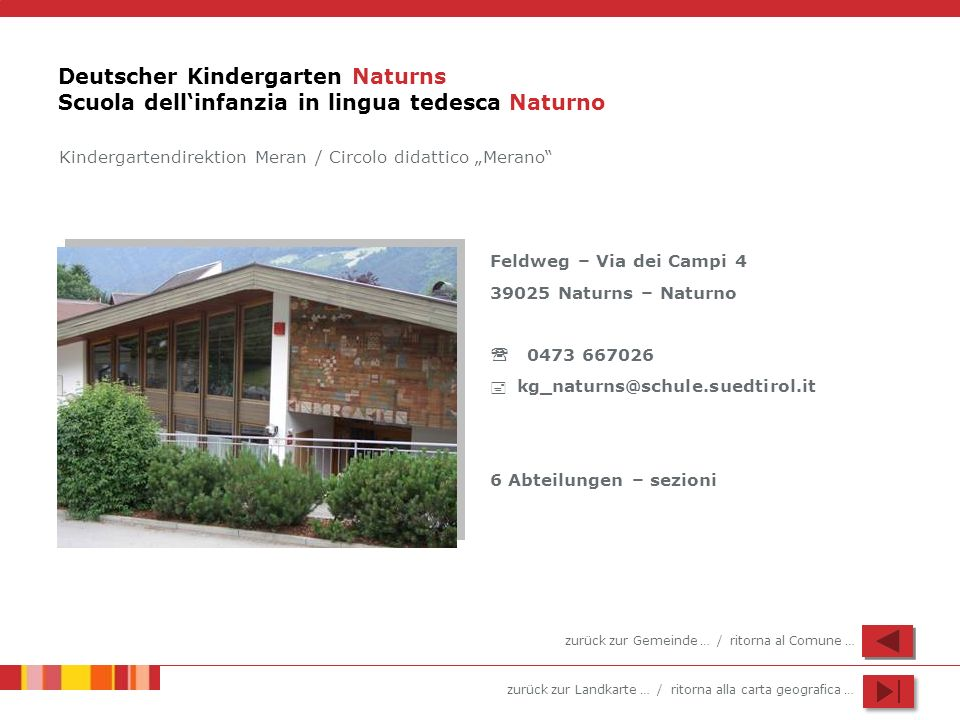 Deutscher Kindergarten Naturns Scuola dell'infanzia in lingua tedesca Naturno