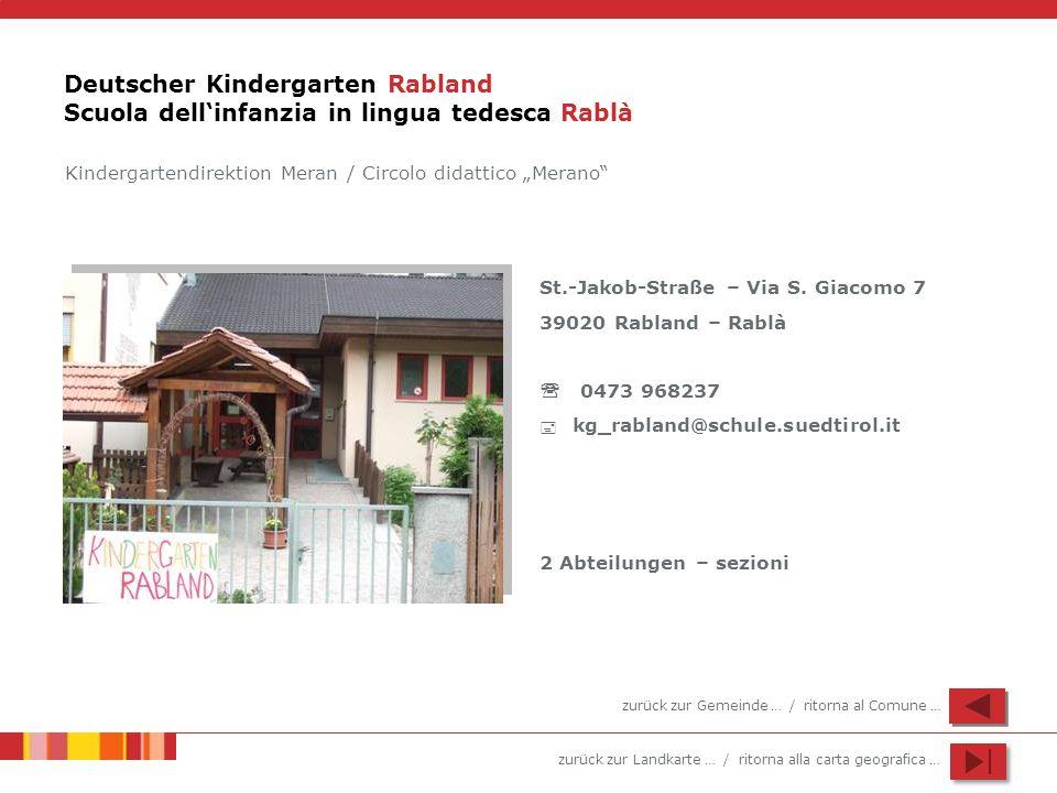 Deutscher Kindergarten Rabland Scuola dell'infanzia in lingua tedesca Rablà