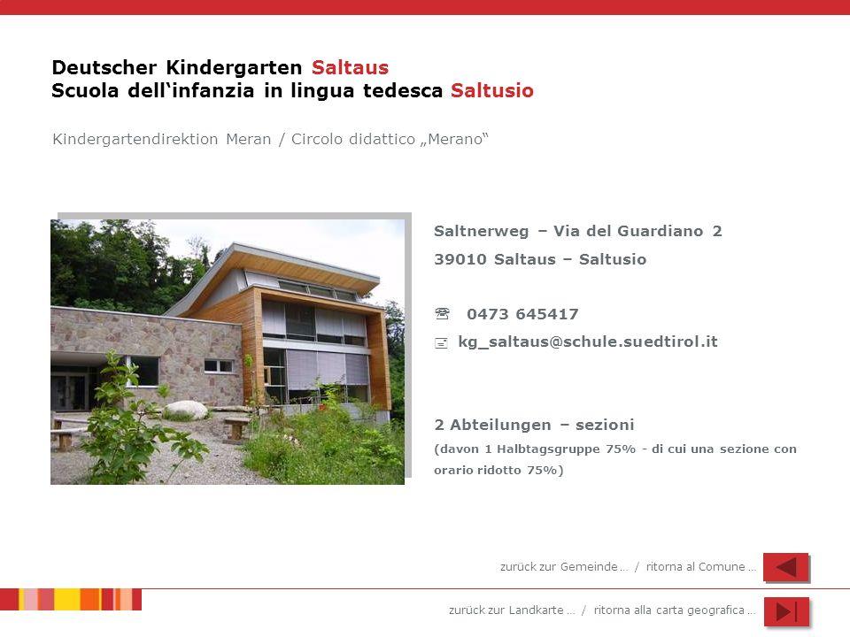 Deutscher Kindergarten Saltaus Scuola dell'infanzia in lingua tedesca Saltusio