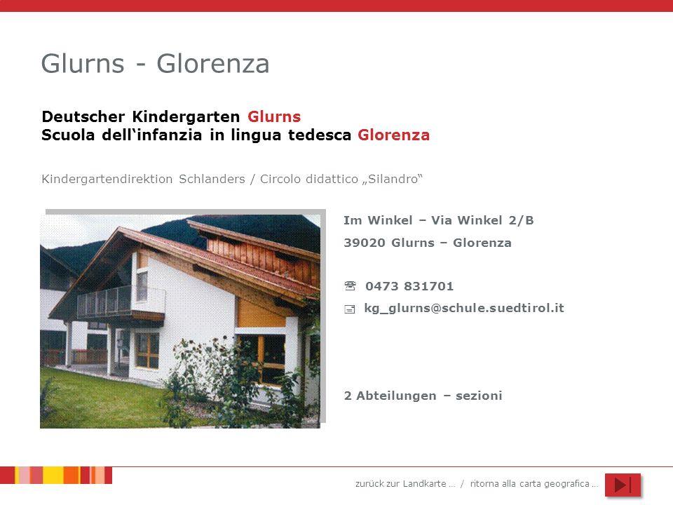 Glurns - Glorenza Deutscher Kindergarten Glurns Scuola dell'infanzia in lingua tedesca Glorenza.