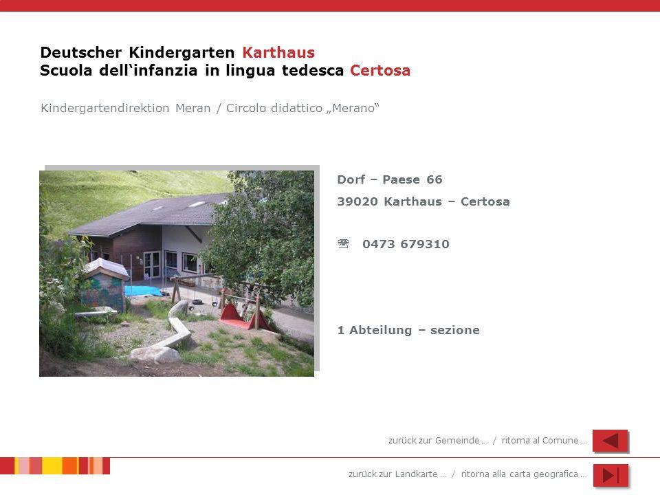 Deutscher Kindergarten Karthaus Scuola dell'infanzia in lingua tedesca Certosa
