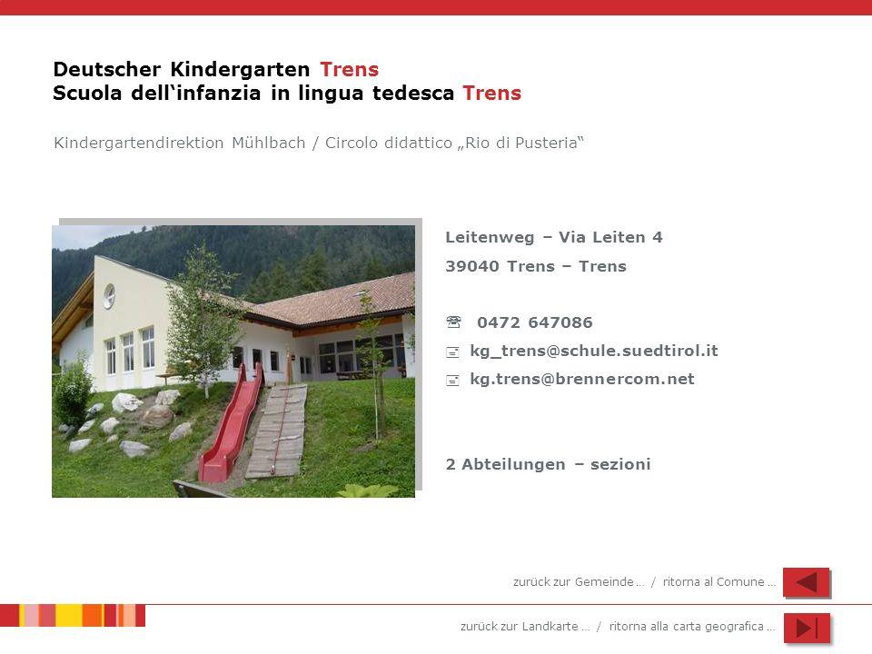 Deutscher Kindergarten Trens Scuola dell'infanzia in lingua tedesca Trens