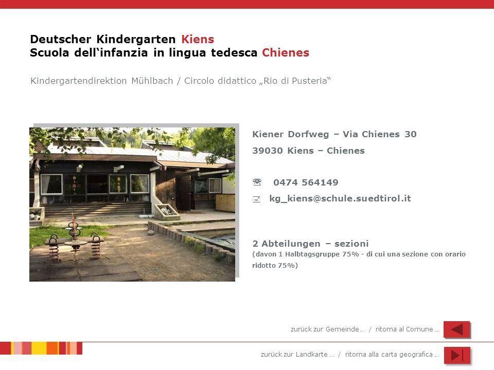 Deutscher Kindergarten Kiens Scuola dell'infanzia in lingua tedesca Chienes