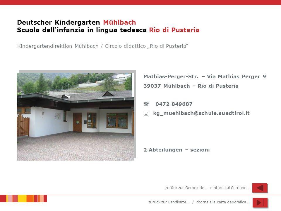 Deutscher Kindergarten Mühlbach Scuola dell'infanzia in lingua tedesca Rio di Pusteria