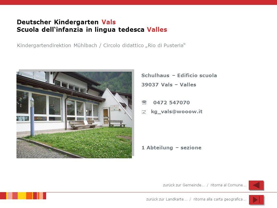 Deutscher Kindergarten Vals Scuola dell'infanzia in lingua tedesca Valles