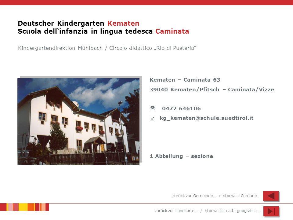 Deutscher Kindergarten Kematen Scuola dell'infanzia in lingua tedesca Caminata