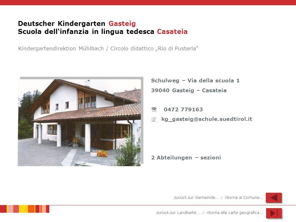 Deutscher Kindergarten Gasteig Scuola dell'infanzia in lingua tedesca Casateia