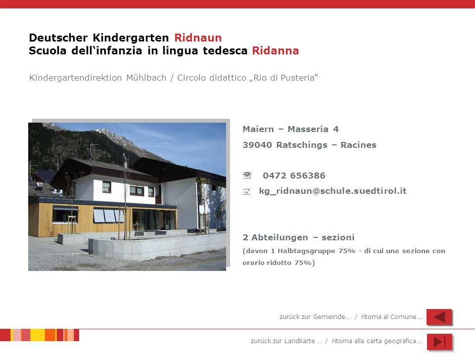 Deutscher Kindergarten Ridnaun Scuola dell'infanzia in lingua tedesca Ridanna