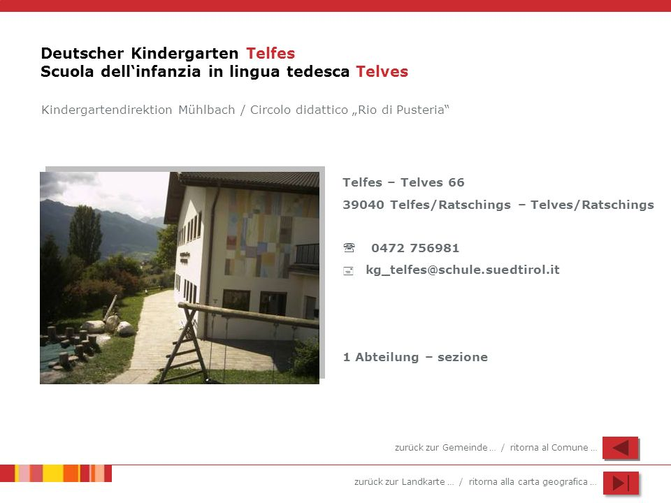 Deutscher Kindergarten Telfes Scuola dell'infanzia in lingua tedesca Telves