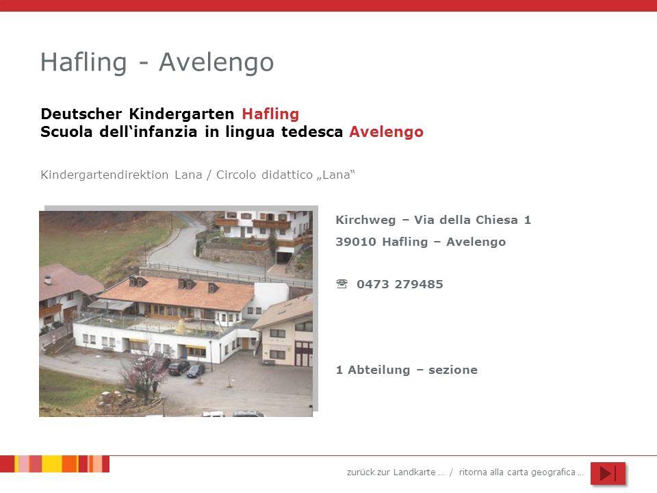 Hafling - Avelengo Deutscher Kindergarten Hafling Scuola dell'infanzia in lingua tedesca Avelengo.