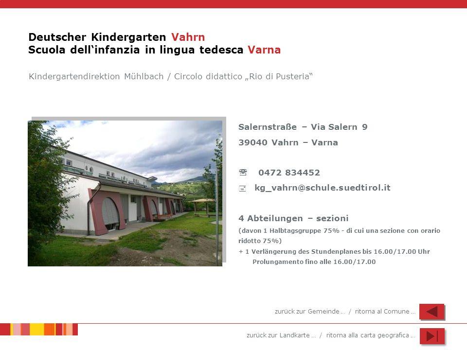 Deutscher Kindergarten Vahrn Scuola dell'infanzia in lingua tedesca Varna