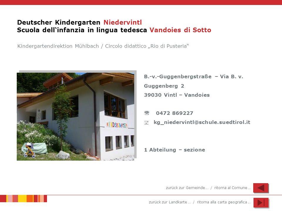Deutscher Kindergarten Niedervintl Scuola dell'infanzia in lingua tedesca Vandoies di Sotto
