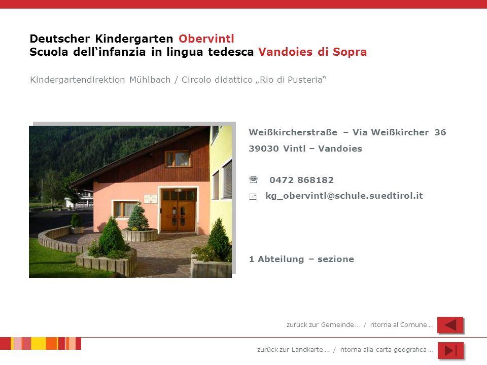 Deutscher Kindergarten Obervintl Scuola dell'infanzia in lingua tedesca Vandoies di Sopra