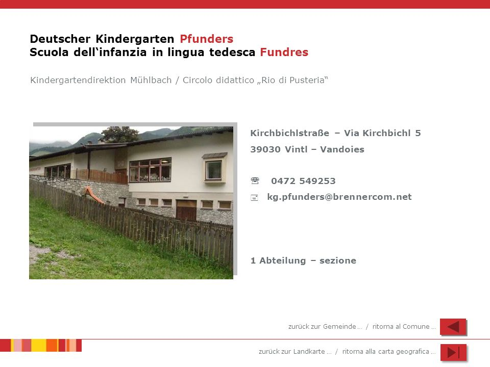 Deutscher Kindergarten Pfunders Scuola dell'infanzia in lingua tedesca Fundres