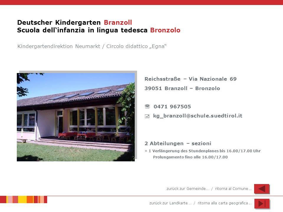 Deutscher Kindergarten Branzoll Scuola dell'infanzia in lingua tedesca Bronzolo