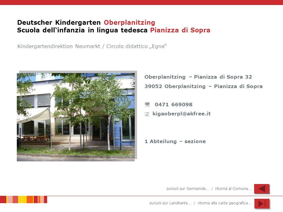 Deutscher Kindergarten Oberplanitzing Scuola dell'infanzia in lingua tedesca Pianizza di Sopra