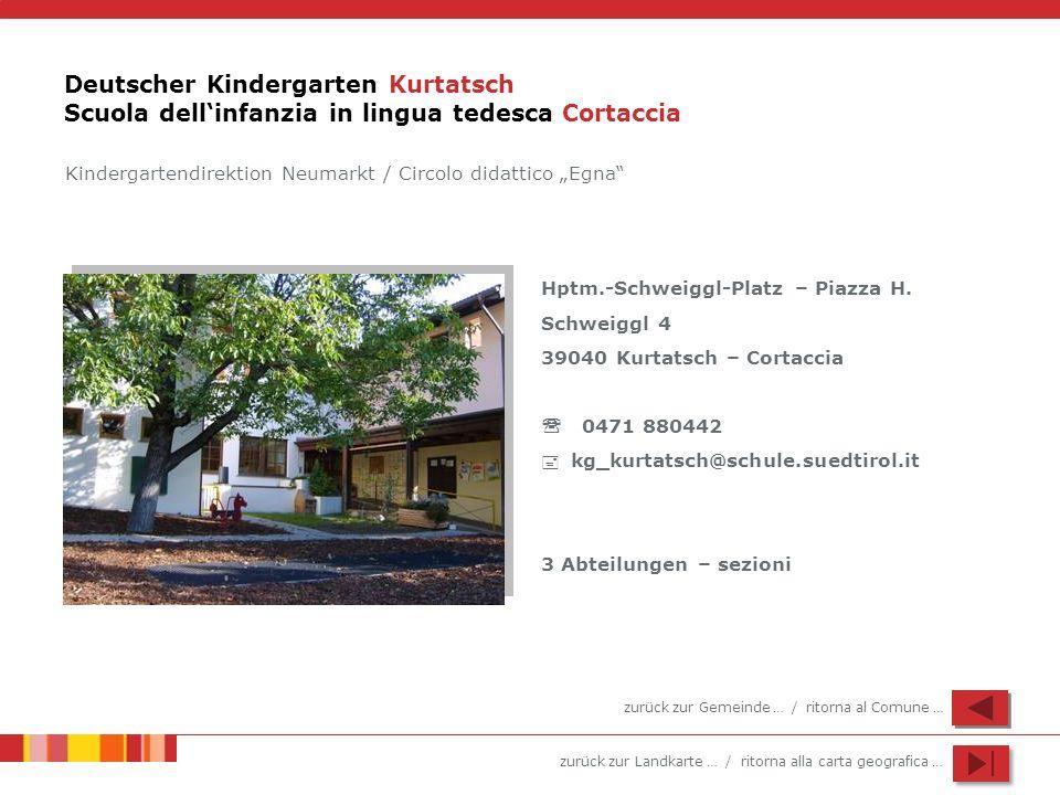 Deutscher Kindergarten Kurtatsch Scuola dell'infanzia in lingua tedesca Cortaccia