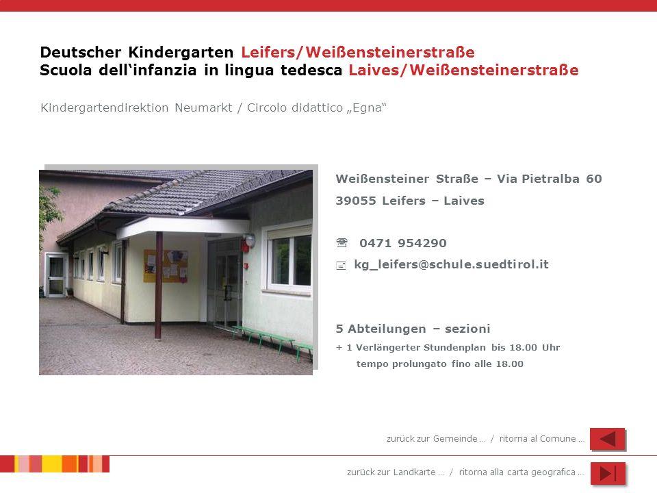 Deutscher Kindergarten Leifers/Weißensteinerstraße Scuola dell'infanzia in lingua tedesca Laives/Weißensteinerstraße