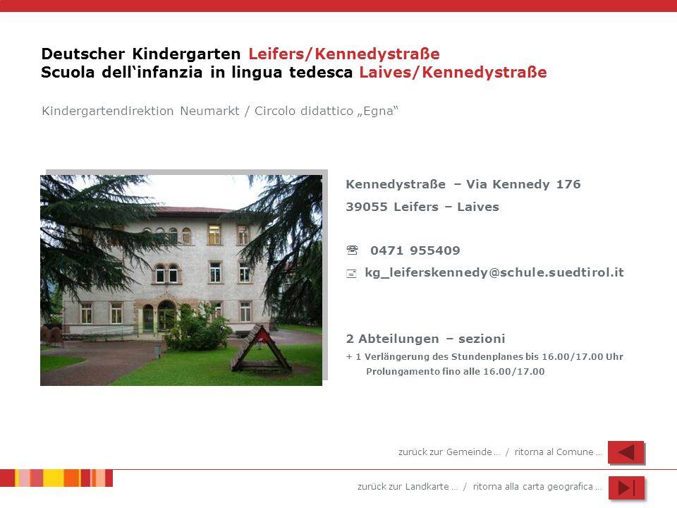 Deutscher Kindergarten Leifers/Kennedystraße Scuola dell'infanzia in lingua tedesca Laives/Kennedystraße