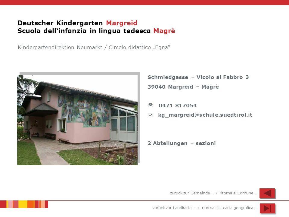 Deutscher Kindergarten Margreid Scuola dell'infanzia in lingua tedesca Magrè