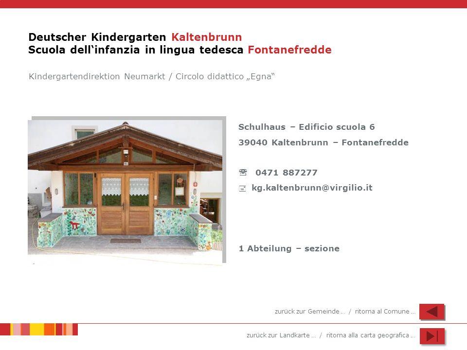 Deutscher Kindergarten Kaltenbrunn Scuola dell'infanzia in lingua tedesca Fontanefredde