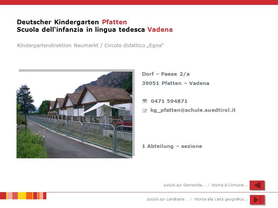 Deutscher Kindergarten Pfatten Scuola dell'infanzia in lingua tedesca Vadena