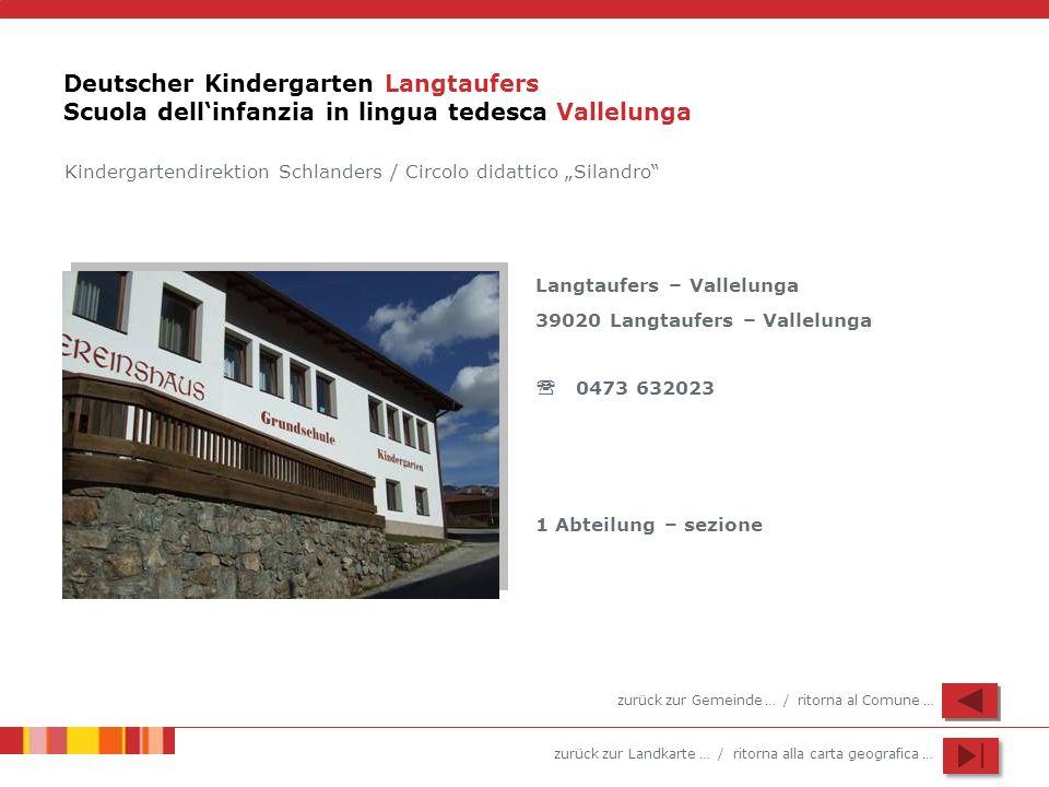 Deutscher Kindergarten Langtaufers Scuola dell'infanzia in lingua tedesca Vallelunga
