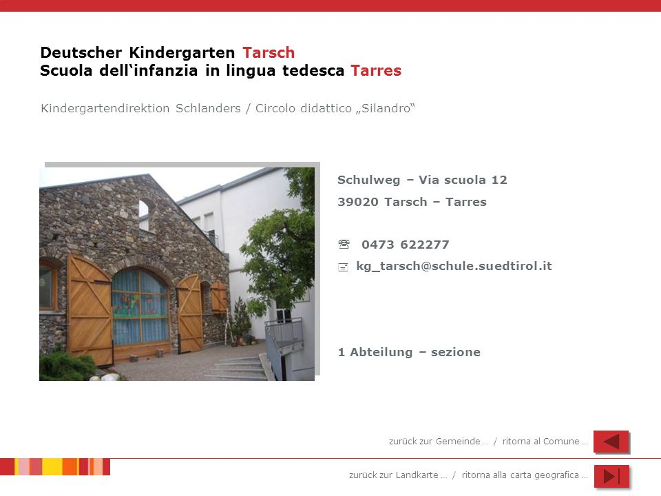 Deutscher Kindergarten Tarsch Scuola dell'infanzia in lingua tedesca Tarres