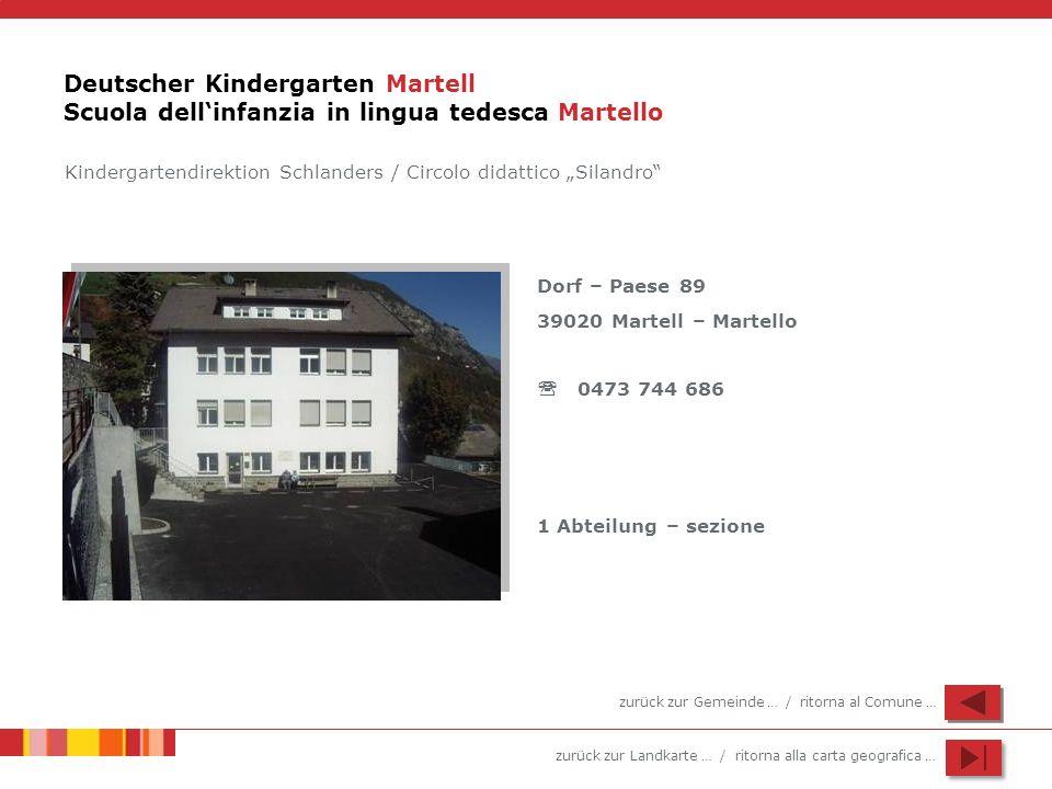 Deutscher Kindergarten Martell Scuola dell'infanzia in lingua tedesca Martello
