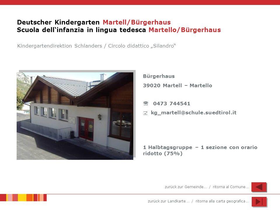 Deutscher Kindergarten Martell/Bürgerhaus Scuola dell'infanzia in lingua tedesca Martello/Bürgerhaus