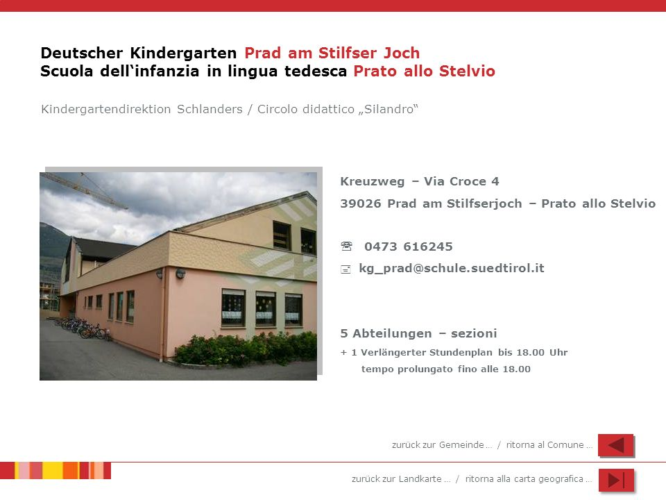 Deutscher Kindergarten Prad am Stilfser Joch Scuola dell'infanzia in lingua tedesca Prato allo Stelvio