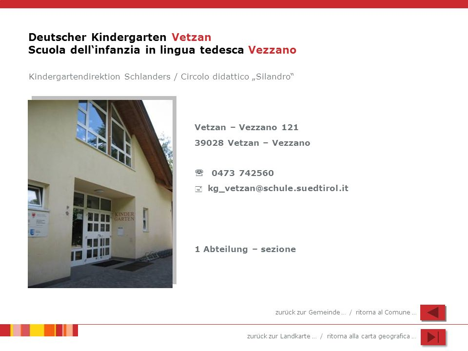 Deutscher Kindergarten Vetzan Scuola dell'infanzia in lingua tedesca Vezzano