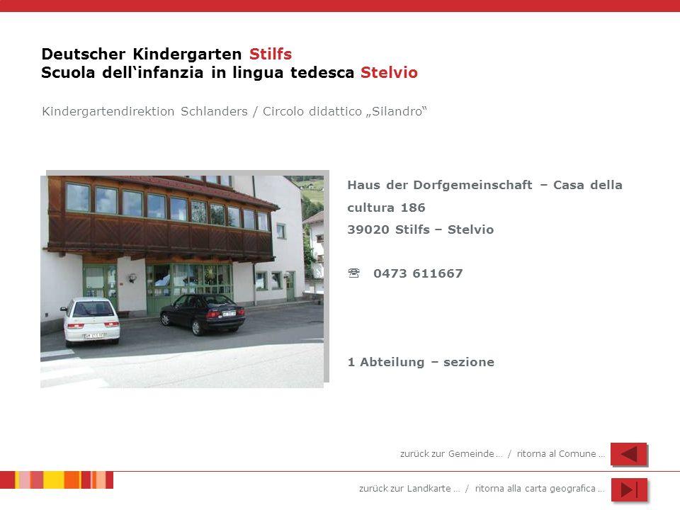 Deutscher Kindergarten Stilfs Scuola dell'infanzia in lingua tedesca Stelvio
