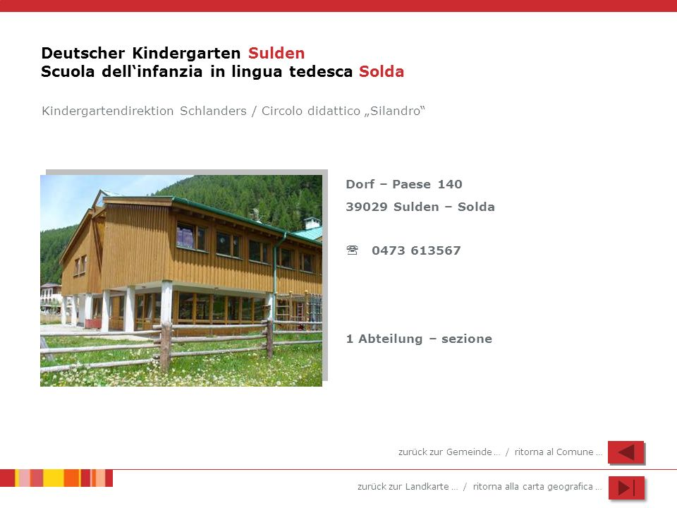 Deutscher Kindergarten Sulden Scuola dell'infanzia in lingua tedesca Solda