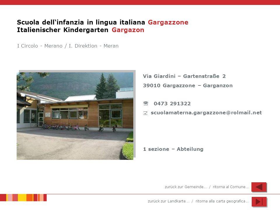 Scuola dell'infanzia in lingua italiana Gargazzone Italienischer Kindergarten Gargazon