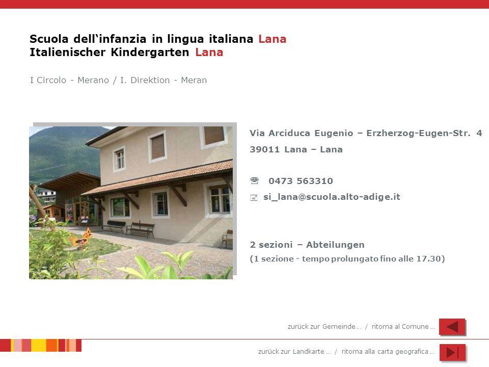 Scuola dell'infanzia in lingua italiana Lana Italienischer Kindergarten Lana