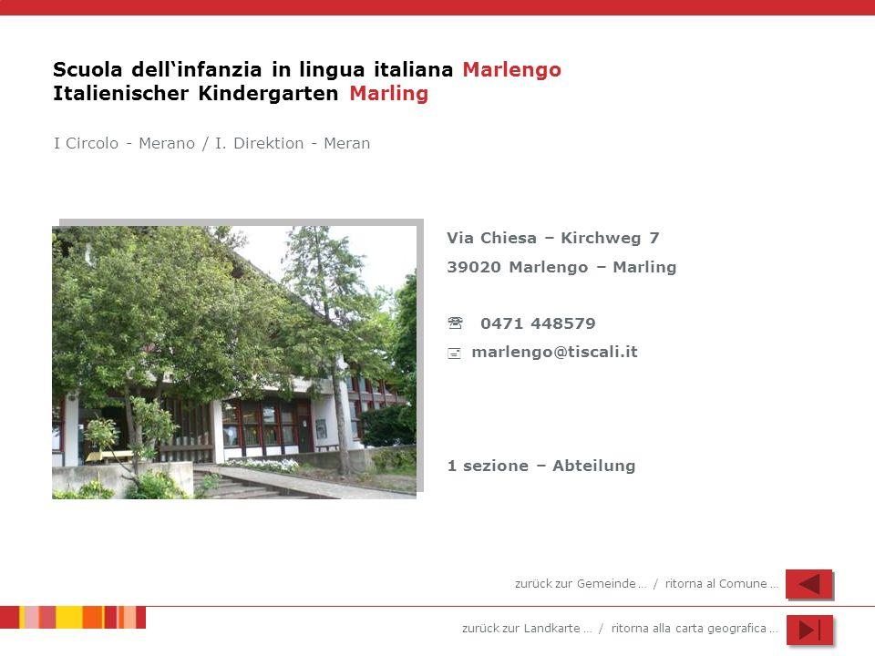 Scuola dell'infanzia in lingua italiana Marlengo Italienischer Kindergarten Marling